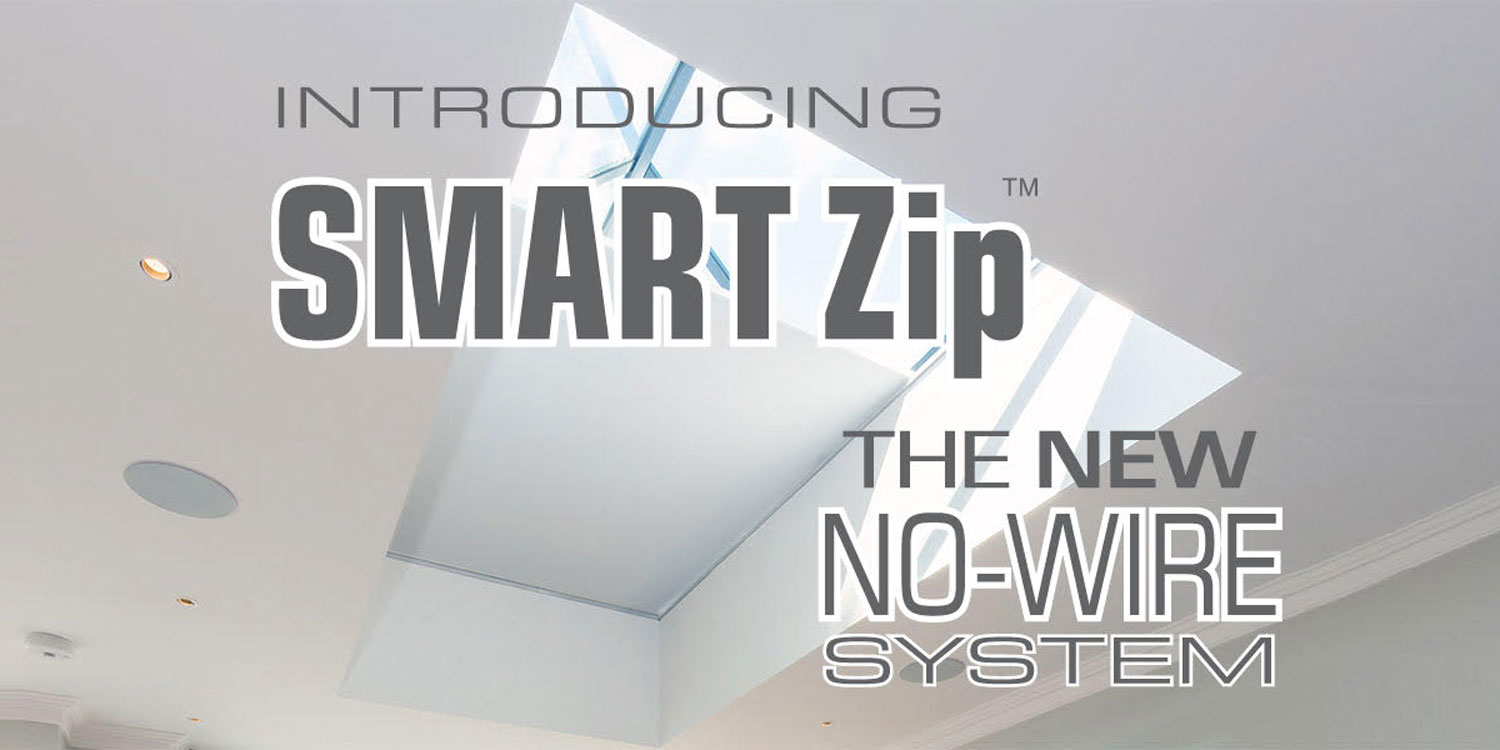 Roof Lantern Blinds (SmartZip)